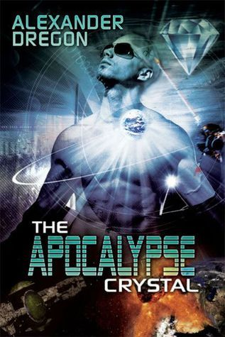 The Apocalypse Crystal  by  Alexander Dregon
