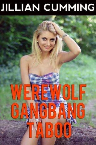 Werewolf Gangbang Taboo Jillian Cumming
