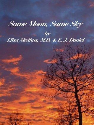 Same Moon, Same Sky  by  Elisa Medhus