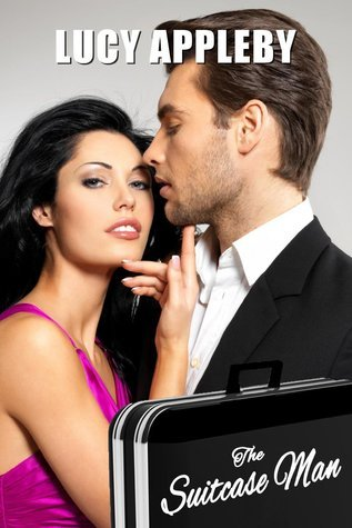 The Suitcase Man - purveyor of erotic pleasures  by  Lucy Appleby