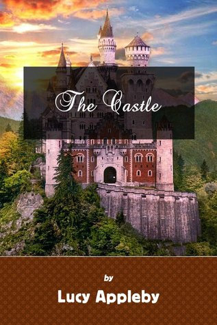 The Castle  by  Lucy Appleby
