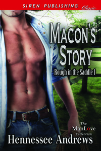 Macons Story (Rough in the Saddle #1)  by  Hennessee Andrews