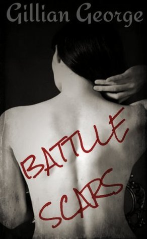 Battle Scars Gillian George
