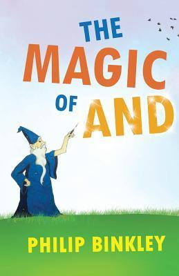 The Magic of AND  by  Philip Binkley