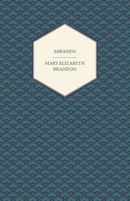 Miranda  by  Mary Elizabeth Braddon