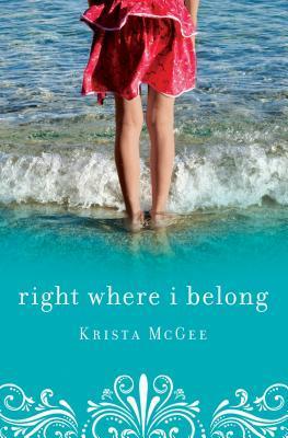 Right Where I Belong Krista McGee