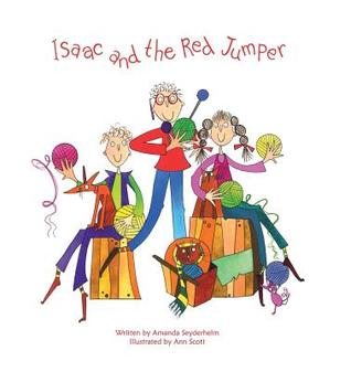 Isaac and the Red Jumper  by  Amanda Seyderhelm
