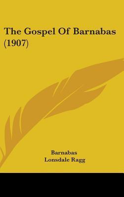 The Gospel of Barnabas (1907)  by  St. Barnabas