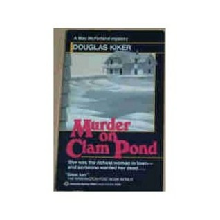 Murder on Clam Pond  by  Douglas Kiker
