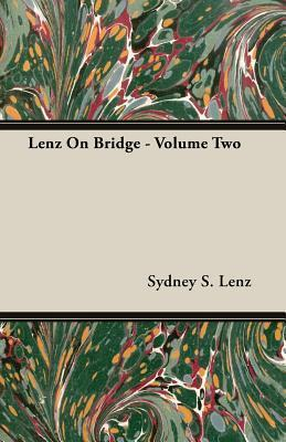 Lenz on Bridge - Volume Two Sydney S. Lenz