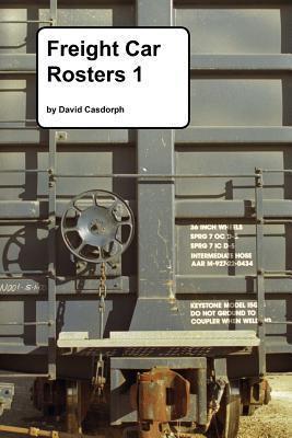 Freight Car Rosters 1 David Casdorph