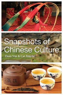 Snapshots of Chinese Culture  by  Zhao Yin