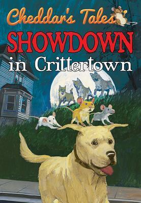 Showdown in Crittertown (Cheddars Tales, #2)  by  Justine Korman Fontes