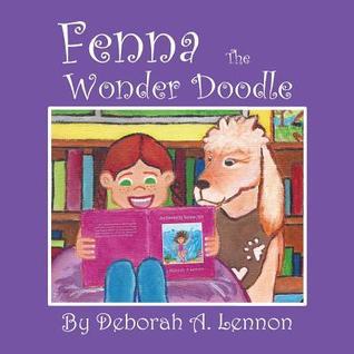 Fenna the Wonder Doodle Deborah A. Lennon