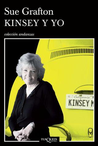 Kinsey y yo  by  Sue Grafton