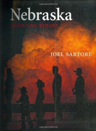 Nebraska: Under a Big Red Sky Joel Sartore