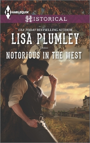 Notorious in the West Lisa Plumley