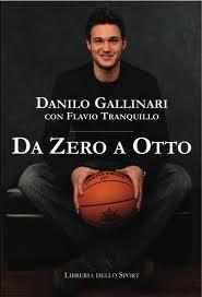 Da Zero A Otto  by  Danilo Gallinari