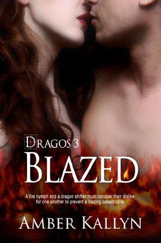 Blazed (Dragos Book 3)  by  Amber Kallyn