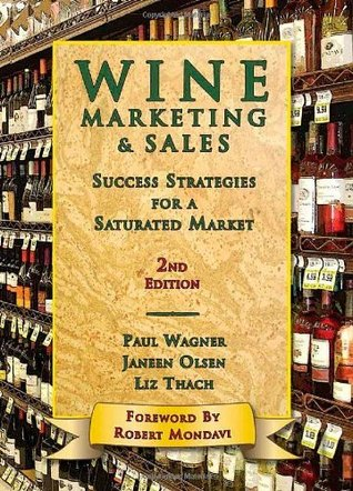 Wine Marketing & Sales, 2nd Edition Paul Wagner