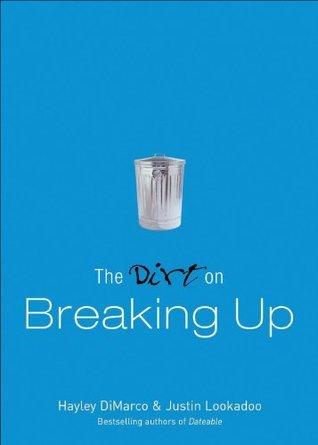 The Dirt on Breaking Up Hayley DiMarco