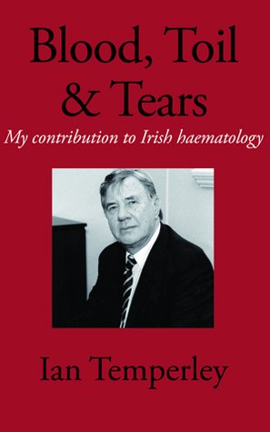 Blood, Toil and Tears  by  Ian Temperley