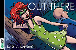 Out There Vol. 1 (Out There, #1)  by  R.C. Monroe