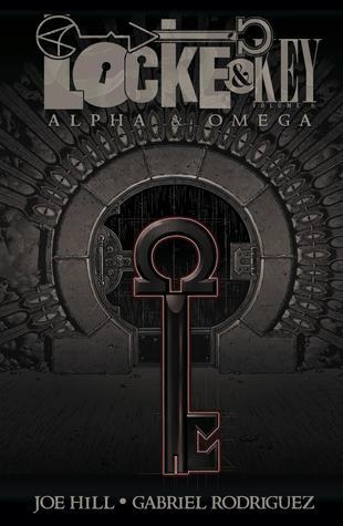 Locke & Key, Vol. 6: Alpha & Omega Joe Hill