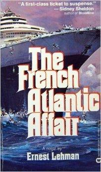 The French Atlantic Affair  by  Ernest Lehman