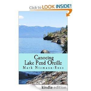 Canoeing Lake Pend Oreille  by  Mark Niemann-Ross