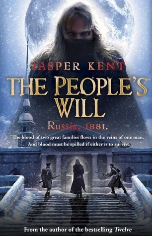 The Peoples Will: (The Danilov Quintet 4)  by  Jasper Kent