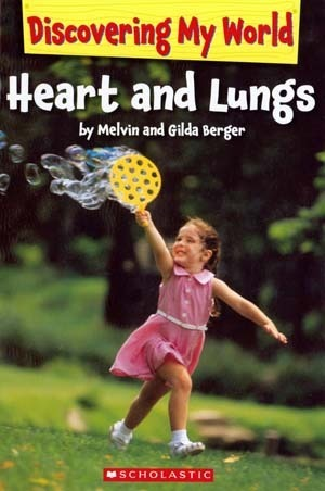 Heart and Lungs  by  Melvin A. Berger