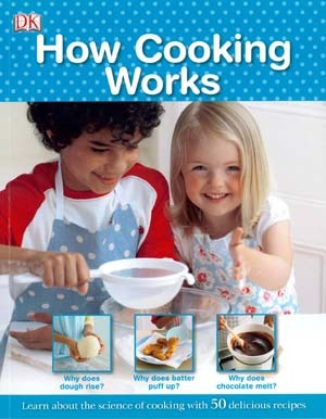 How Cooking Works  by  DK Publishing