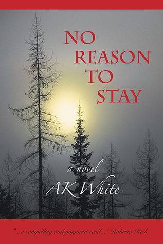 No Reason To Stay A.K. White