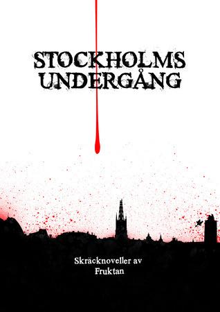 Stockholms undergång Boel Bermann