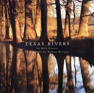 Texas Rivers John Graves