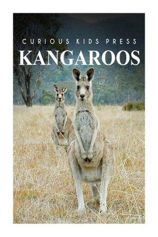 Kangaroo - Curious Kids Press  by  Curious Kids Press