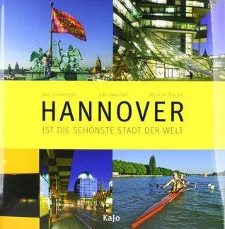 Hannover ist die schönste Stadt der Welt  by  Udo Iwannek