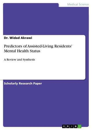 Predictors of Assisted-Living Residents Mental Health Status Widad Akrawi