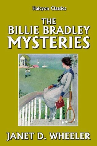 The Billie Bradley Mysteries  by  Janet D. Wheeler by Janet D. Wheeler