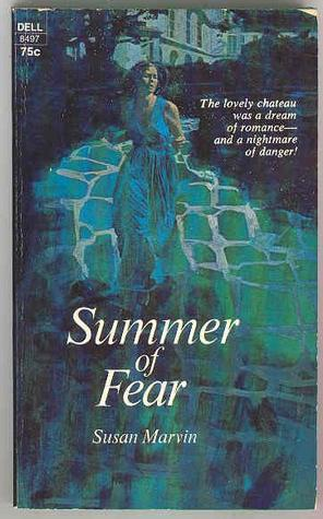 Summer of Fear  by  Susan Marvin