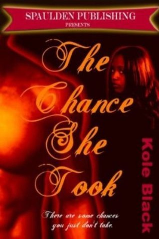 THE CHANCE SHE TOOK -Sample- (The Chance Series)  by  Triple Crown