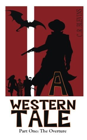 A Western Tale C.R. Blevins