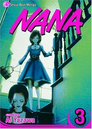 Nana, Vol. 3: v. 3 Ai Yazawa