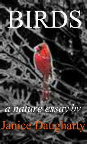 Birds in Migration: a descriptive nature essay  by  Janice Daugharty