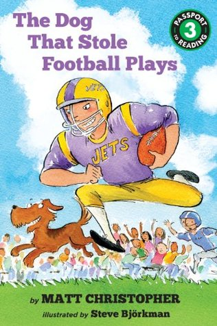 The Dog That Stole Football Plays (Passport to Reading Level 3) Matt Christopher
