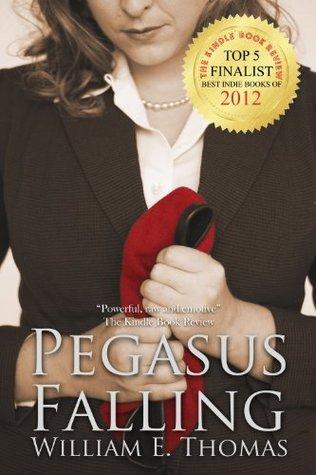Pegasus Falling William E. Thomas