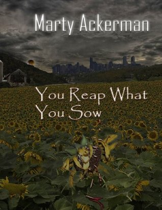 You Reap What You Sow (The Amanda Timmerman Mystery Series)  by  Marty Ackerman