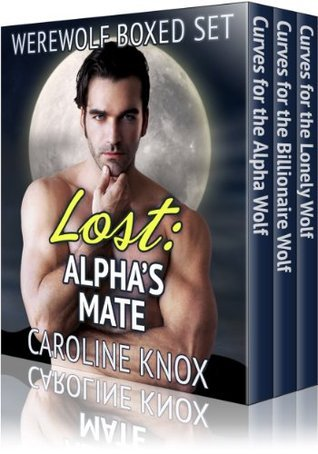 Lost: Alphas Mate  by  Caroline  Knox