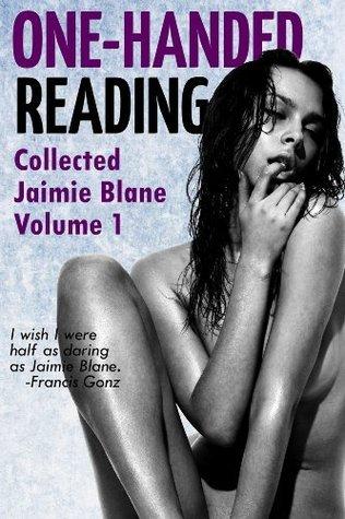 One-Handed Reading Volume 1 Jaimie Blane